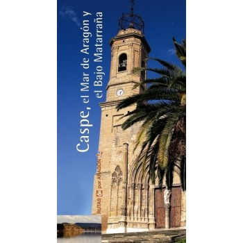 Caspe, el Mar de Aragón y...