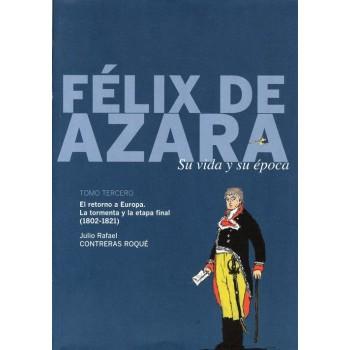 Félix de Azara. Su vida y...