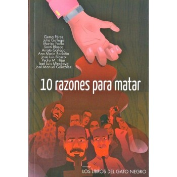 10 razones para matar