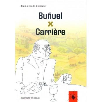 Buñuel x Carrière....