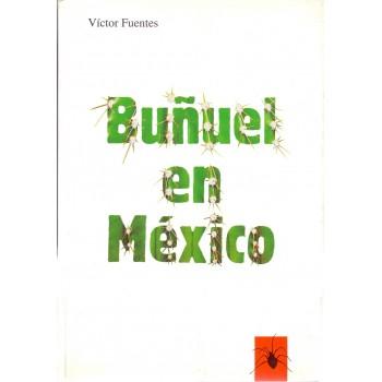 Buñuel en México:...