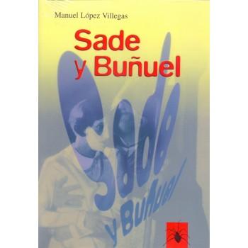 Sade y Buñuel. El Marqués...