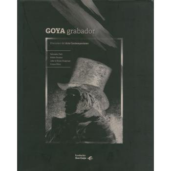 Goya grabador. Precursor...