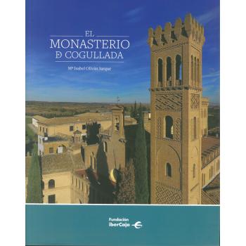 El Monasterio de Cogullada