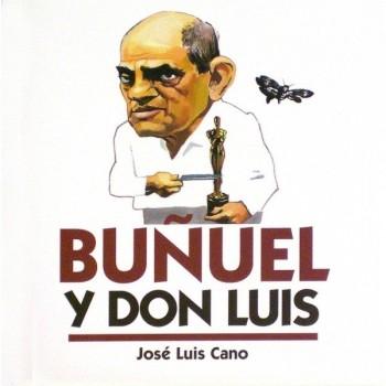 Buñuel y Don Luis....