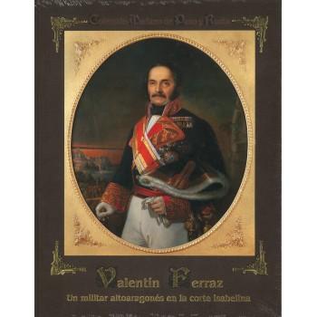 Valentín Ferraz. Un militar...
