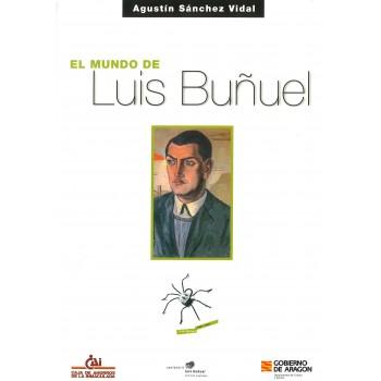 El mundo de Luis Buñuel