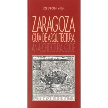 Zaragoza guía de arquitectura