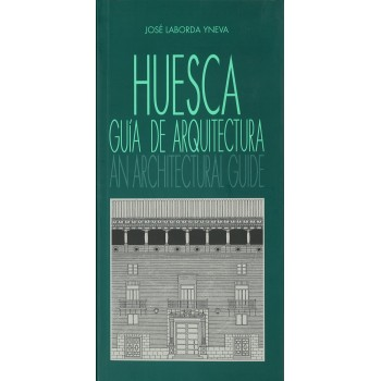 Huesca guía de arquitectura