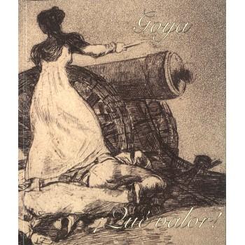 Goya ¡qué valor!