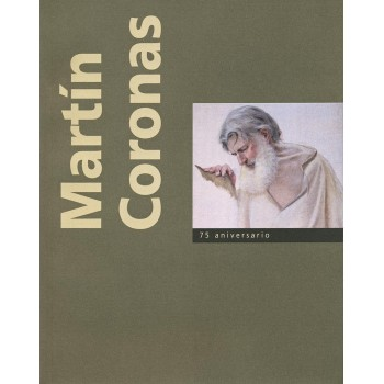 Martín Coronas. 75 aniversario
