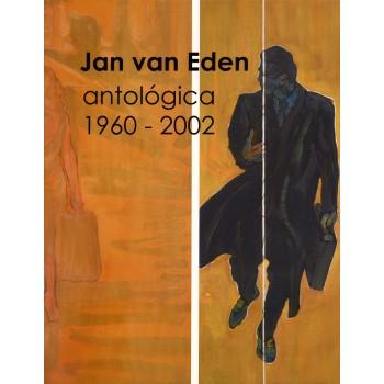 Jan van Eden. Antológica...