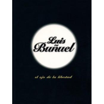 Luis Buñuel: el ojo de la...