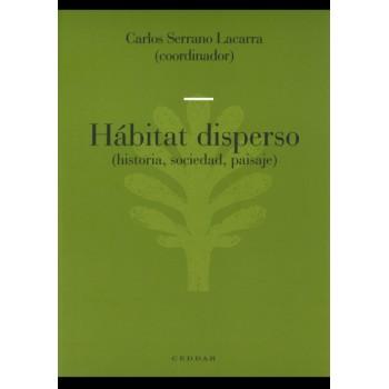 Hábitat disperso (historia,...