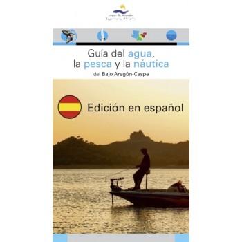 Guía del agua, la pesca y...