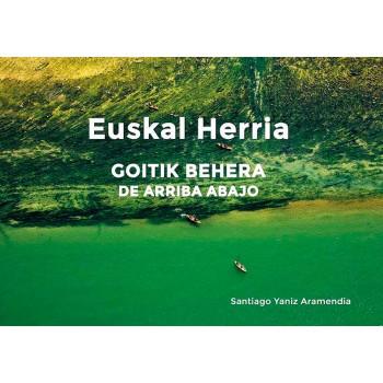 Euskal Herria de arriba abajo