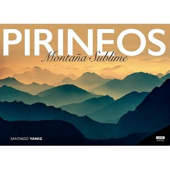 Pirineos. Montaña sublime