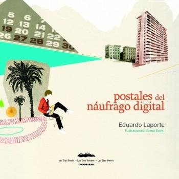 Postales del náufrago digital