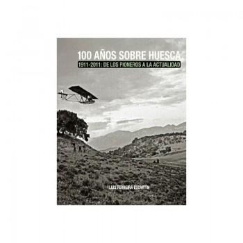 100 años sobre Huesca