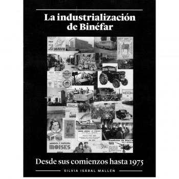 La industrialización de...