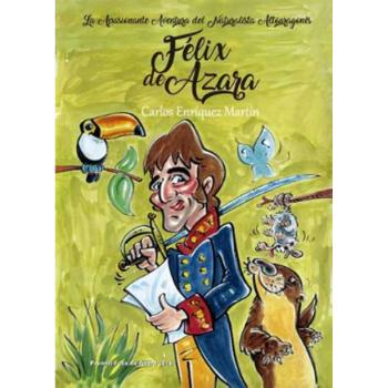 Félix de Azara, La...