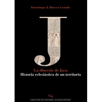 La diócesis de Jaca....