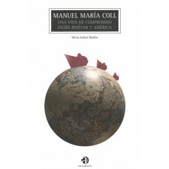 Manuel María Coll: una vida...