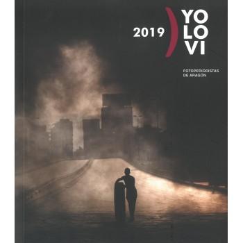 2019, Yo lo vi