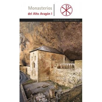 Monasterios del Alto Aragón I