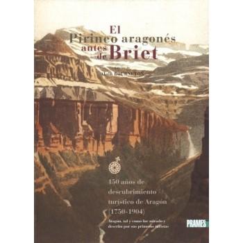 El Pirineo aragonés antes...