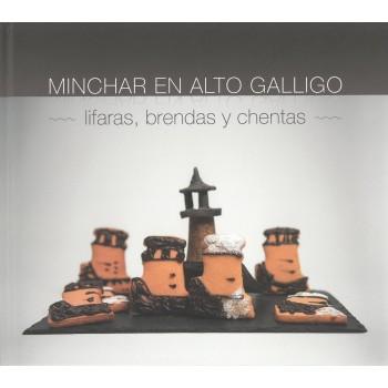 Minchar en Alto Galligo:...