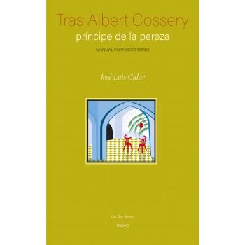 Tras Albert Cossery,...