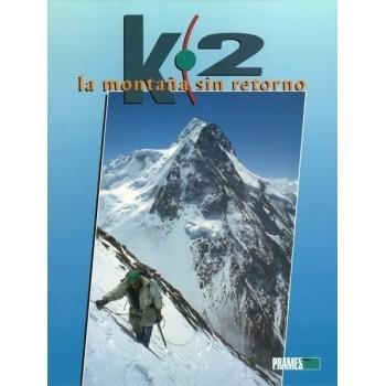 K-2. La montaña sin retorno
