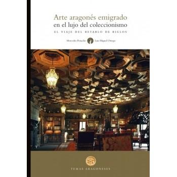 Arte aragonés emigrado en...