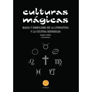 Culturas mágicas. Magia y...
