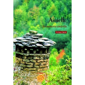 Ainielle, la memoria amarilla