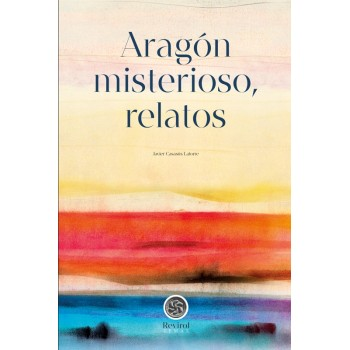 Aragón misterioso, relatos