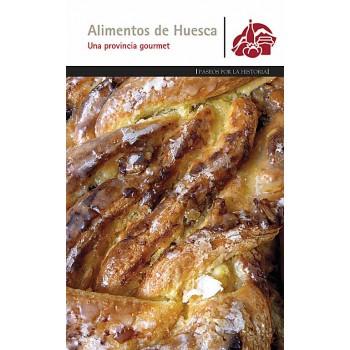 Alimentos de Huesca. Una...