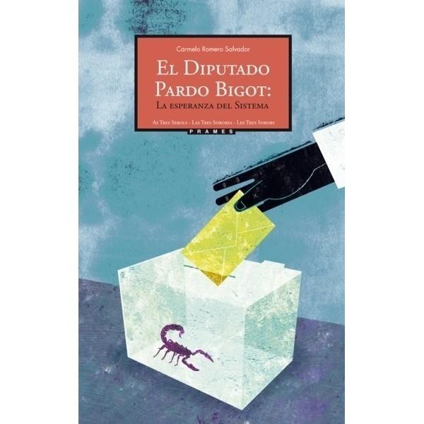 El diputado Pardo Bigot: La esperanza del Sistema