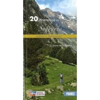20 itinerarios por Sobrarbe...