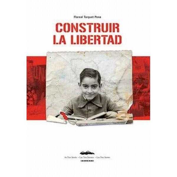 Construir la libertad