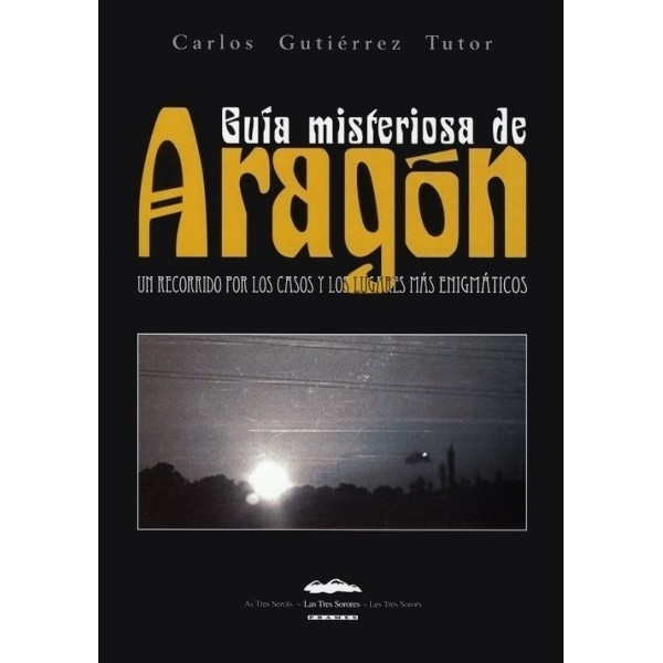 Guía misteriosa de Aragón