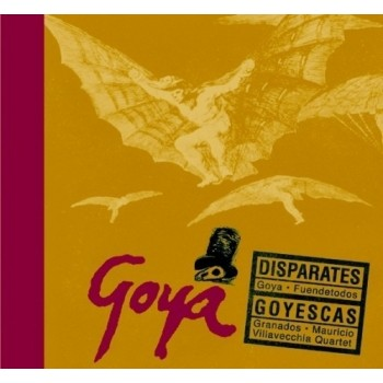 Goya. Disparates. Goyescas