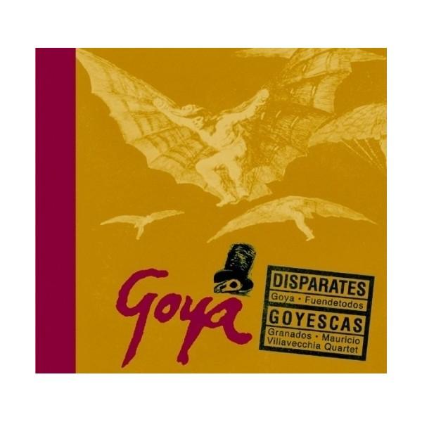 Goya. Disparates. Goyescas