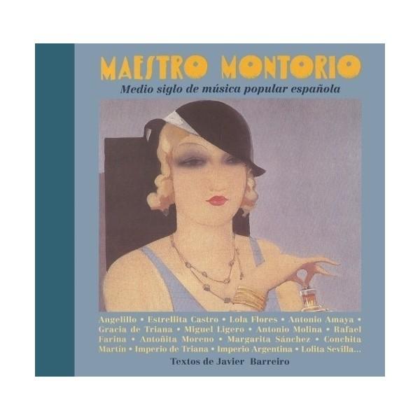 Maestro Montorio. Medio siglo de música popular española