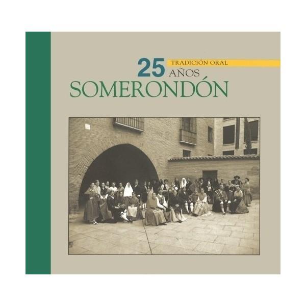 Somerondón. 25 años de tradición oral