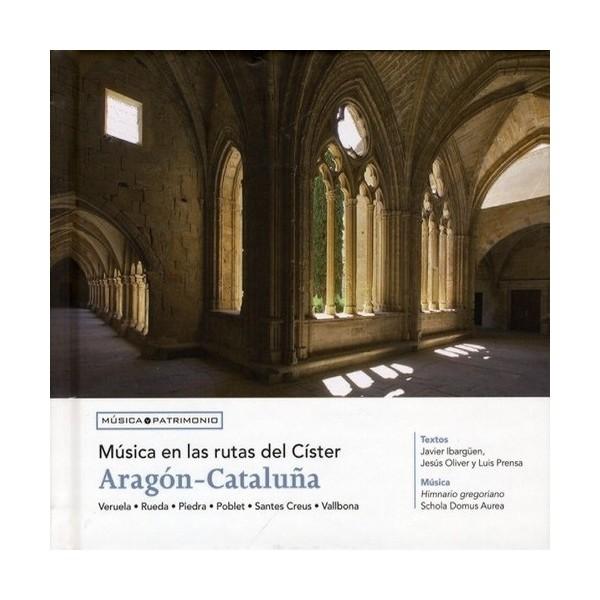Música en las rutas del Císter. Aragón-Cataluña