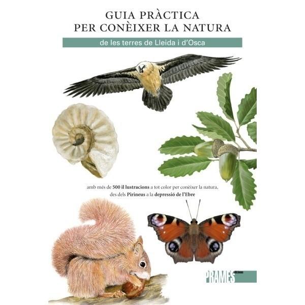 Guia pràctica per conèixer la natura de le terres de Lleida i d'Osca