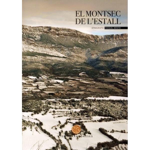 El Montsec de l'Estall.  Etnografía