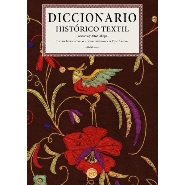 Diccionario histórico textil. Jacetania y Alto Gállego